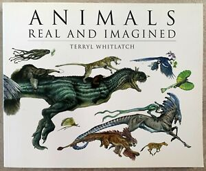 Animals Real and Imagined Terryl Whitlatch Soft Cover 9781933492926 | eBay