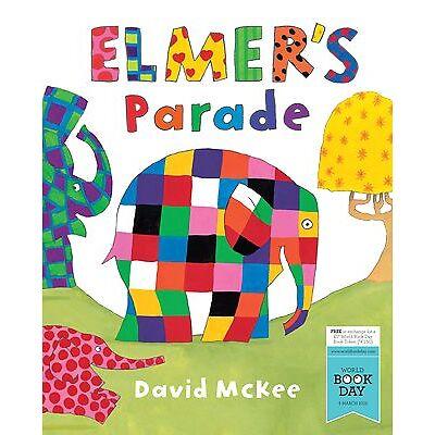 Elmer's Parade - David McKee  Brand New Paperback 9781783442270