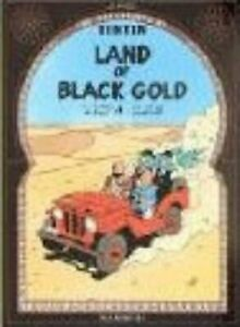 Land-of-Black-Gold-by-Herge-9781405206266-Brand-New-Free-UK-Shipping