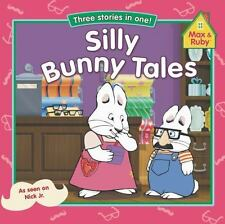 Silly Bunny Tales (Max and Ruby)-ExLibrary