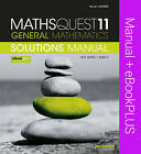 Maths Quest 11 General Mathematics VCE Units 1 and 2 Solutions Manual & Ebookplus by Steven Morris (Paperback, 2015)