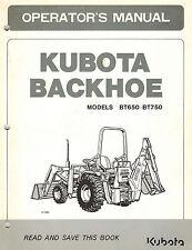 KUBOTA  BT650 BT750 BACKHOES   OPERATOR'S  MANUAL