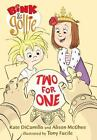 Bink and Gollie: Two for One by Kate DiCamillo and Alison Mcghee (2012, Hardcover)