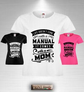 Détails Sur T Shirt Maman Manuel T Shirt Citation Fête Anniversaire Idée Cadeau Mère