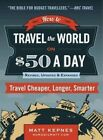 How to Travel The World on a Day Revised 9780399173288 Penguin Putnam Inc