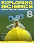 Exploring Science: Working Scientifically Student Book Year 8 by Mark Levesley, Susan Kearsey, Iain Brand, P. Johnson (Paperback, 2014)