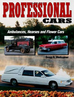 Professional Cars Ambulances Hearses Greg Merksamer Flower Funeral Cadillac Book
