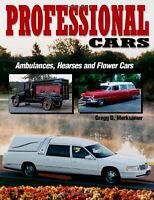 Professional Cars Ambulances Hearses Greg Merksamer Flower Funeral Cadillac Book