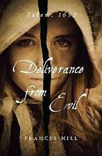 Deliverance From Evil, Frances Hill, New Book