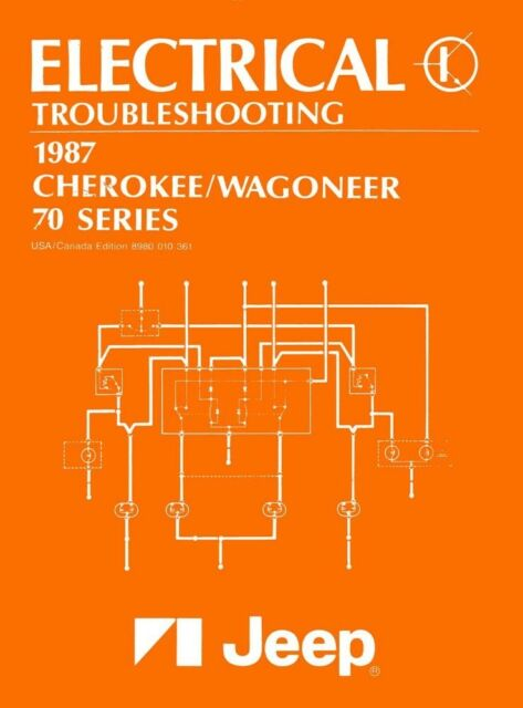 1987 Jeep Cherokee Wagoneer Wiring Diagrams Schematics Factory Specifications