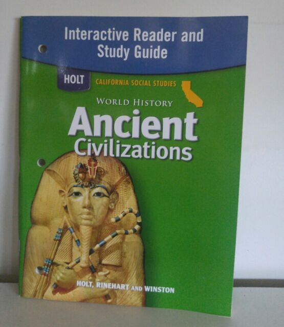 Holt World History California Interactive Reader And Study Guide Grades 6 8 Ancient Civilizations 1st Edition
