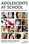 Adolescents at School: Perspectives on Youth, Identity, and Education by Harvard Educational Publishing Group (Paperback / softback, 2008)