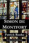 Simon De Montfort by Patrick Rooke (Paperback, 2008)