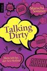 Talking Dirty von Marischa Sommer (2011, Taschenbuch)