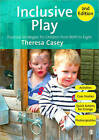 Inclusive Play: Practical Strategies for Children from Birth to Eight by Theresa Casey (Paperback, 2010)