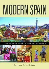 Modern Spain (Understanding Modern Nations), López, Enrique Ávila, New Book