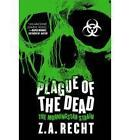 Plague of the Dead: The Morningstar Strain by Z. A. Recht (Paperback, 2010)
