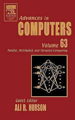 Advances in Computers, Volume 63: Parallel, Distributed, and Pervasive Computin