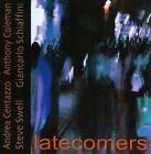 Latecomers by Andrea Centazzo/Anthony Coleman (Piano/Keyboards)/Steve Swell/Giancarlo Schiaffini (CD, Jun-2013, Ictus Records)