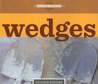 Wedges by Valerie Bodden (Paperback / softback, 2011)