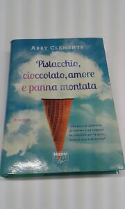 PISTACCHIO-CIOCCOLATO-AMORE-E-PANNA-MONTATA-COD-ISBN-9788891508812