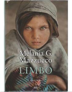 Melania-G-Mazzucco-LIMBO-1-ed-Mondolibri-Einaudi-2012-cop-rigida-COME-NUOVO