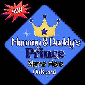 Personalised Child//Baby On Board Car Sign ~ Mummys Prince On Board ~ L.Blue