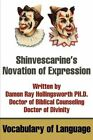 Shinvescarine's Novation of Expression: Vocabulary of Language by Damon R Hollingsworth (Paperback / softback, 2002)