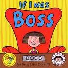 If I Was Boss by Kes Gray (Paperback, 2004)