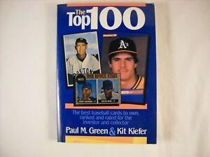 Details About The Top 100 Best Baseball Cards To Own Ranked And Rated For The Investor Signed