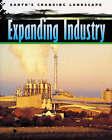 Expanding Industry by Iris Teichmann (Hardback, 2004)
