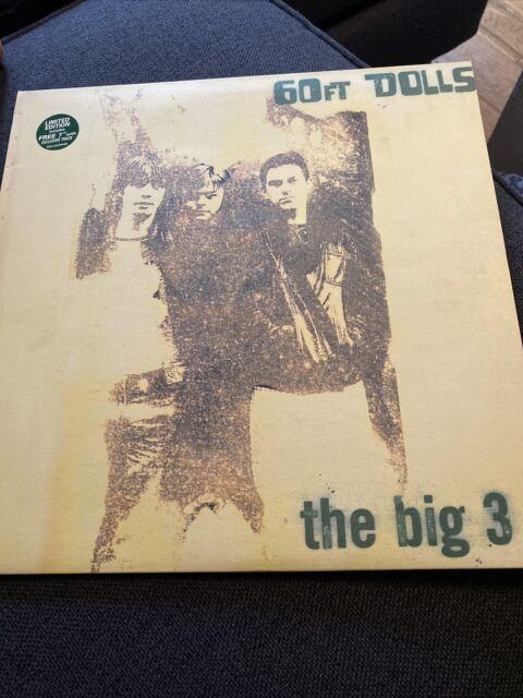 """60ft Dolls-the Big 3 Original Album Plus  Ltd Edition 7"""""""