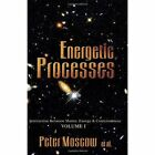 Energetic Processes 9781401041137 by Peter Moscow Paperback