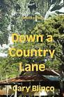 Down a Country Lane by Gary Blinco (Paperback / softback, 2012)