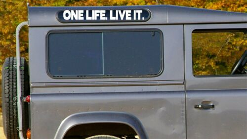 2 x ONE LIFE LIVE IT STICKER LAND ROVER Defender Alpine Window