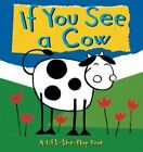 If You See a Cow by Richard Powell (Hardback, 2015)