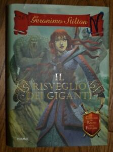 GERONIMO STILTON - IL RISVEGLIO DEI GIGANTI - ED: PIEMME - ANNO: 2012 1A ED GU