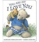 You are My I Love You by Maryann Cusimano Love (Board book, 2010)