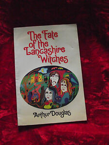 The-fate-of-the-Lancashire-Witches-by-Arthur-Douglas-1st-ed-PB-1978
