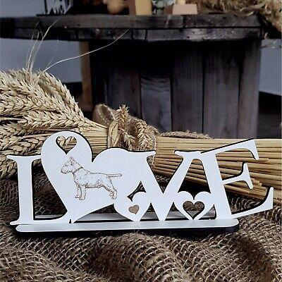 Deko Aufsteller Love « Bullterrier 02 » Hunde Hunderasse Bull Terrier Liebe Dog AusgewäHltes Material