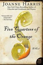 Five Quarters of the Orange: A Novel (P.S.) Harris, Joanne Paperback