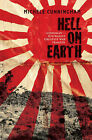 Hell On Earth: Sandakan - Australia's Greatest War Tragedy by Michele Cunningham (Paperback, 2013)