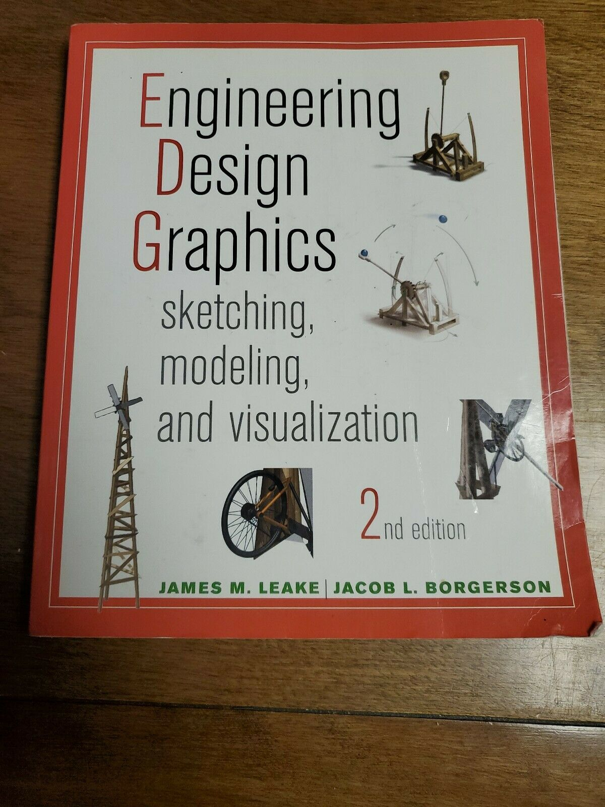 Engineering Design Graphics Sketching Modeling And Visualization By James L Ebay