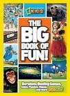 The Big Book of Fun! by National Geographic Kids(Paperback / softback)