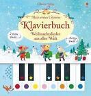 Mein erstes Usborne-Klavierbuch: Weihnachtslieder aus aller Welt von Sam Taplin (2016, Gebundene Ausgabe)
