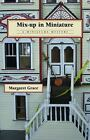 Mix-Up in Miniature by Margaret Grace (2012, Paperback)