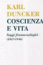 Coscienza e vita. Saggi fenomenologici (1927-1940)