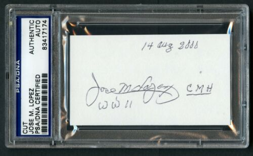 Jose M. Lopez d. 2005 signed autograph cut WWII Army Medal of Honor PSA Slabbed