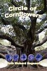 Circle of Cornflowers 9781434328007 by Ruth Richard Begnaud Paperback