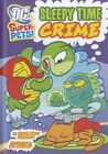 Sleepy Time Crime 9781404872158 by Sarah Stephens Paperback